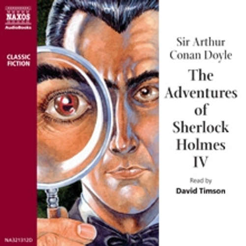 Audiobook The Adventures of Sherlock Holmes IV (EN) - Arthur Conan Doyle - David Timson