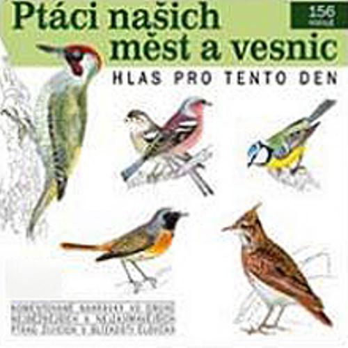 Ptáci našich měst a vesnic - Pavel Pelz (Audiokniha)