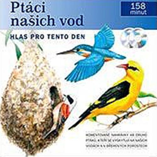 Ptáci našich vod - Pavel Pelz (Audiokniha)