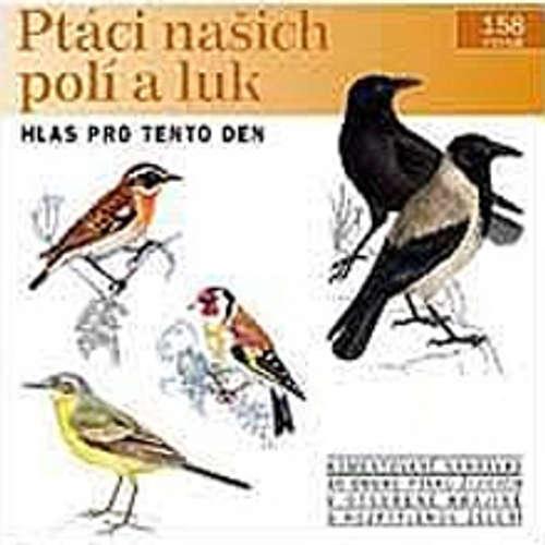 Audiokniha Ptáci našich polí a luk - Pavel Pelz - Rôzni Interpreti