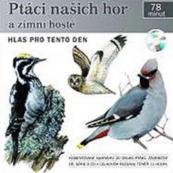 Ptáci našich hor a zimní hosté - Pavel Pelz (Audiokniha)