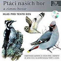 Audiokniha Ptáci našich hor a zimní hosté - Pavel Pelz - Rôzni Interpreti