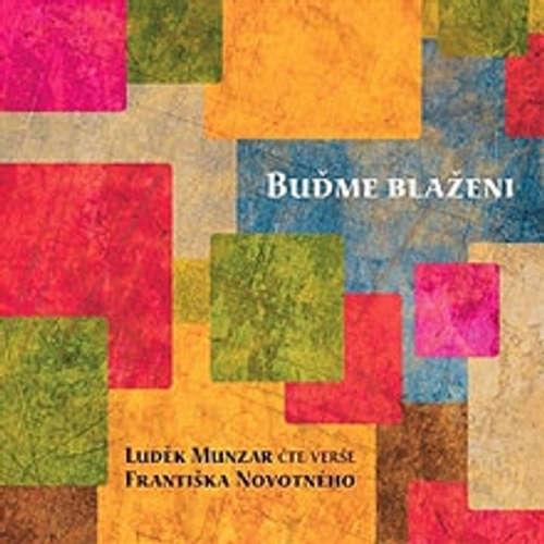 Audiokniha Buďme blaženi - František Novotný - Luděk Munzar
