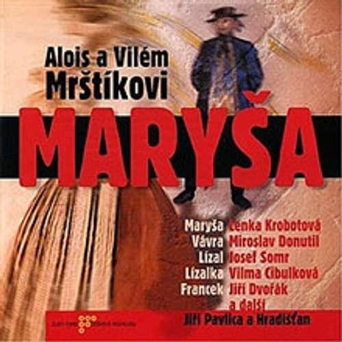 Audiokniha Maryša - Alois Mrštík - Josef Somr