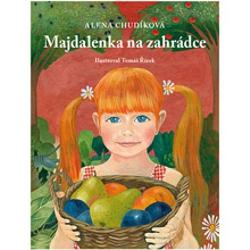 Majdalenka na zahrádce - Alena Chudíková (Audiokniha)