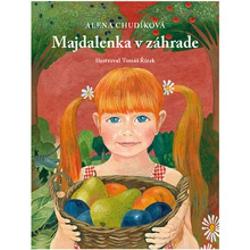 Majdalenka v záhrade - Alena Chudíková (Audiokniha)