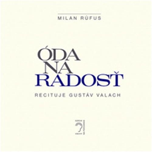 Óda na radosť - Milan Rúfus (Audiokniha)