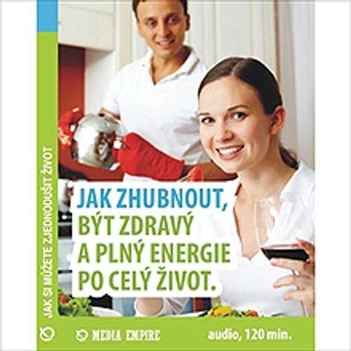 Audiokniha Jak zhubnout, být zdravý a plný energie po celý život - Dan Miller - Vítězslav Kryške
