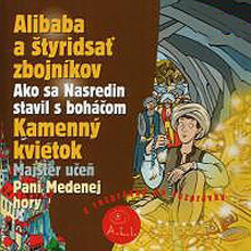 Alibaba a štyridsať zbojníkov, Kamenný kvietok - Z Rozprávky Do Rozprávky (Audiokniha)