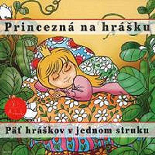 Audiokniha Princezná na hrášku - Z Rozprávky Do Rozprávky - Rôzni Interpreti