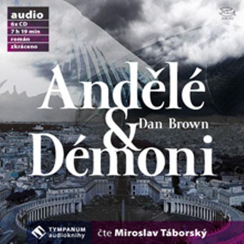 Andělé & Démoni - Dan Brown (Audiokniha)
