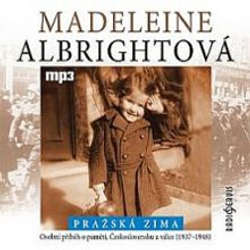 Audiokniha Pražská zima - Madeleine Albrightová - Dana Syslová