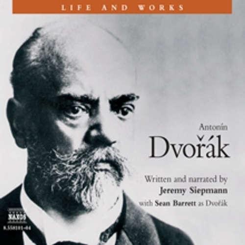 Life & Works – Antonín Dvořák