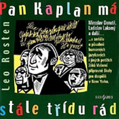 Pan Kaplan má stále třídu rád - Leo Rosten (Audiokniha)