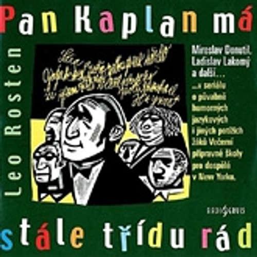 Audiokniha Pan Kaplan má stále třídu rád - Leo Rosten - Ladislav Lakomý