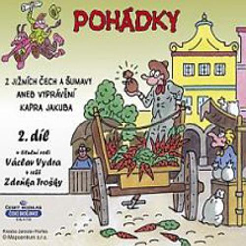 Pohádky z Jižních Čech a Šumavy 2 aneb vyprávění kapra Jakuba - Rôzni Autori (Audiokniha)