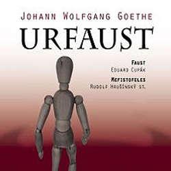 Audiokniha Urfaust - Johann Wolfgang Goethe - Rudolf Pellar