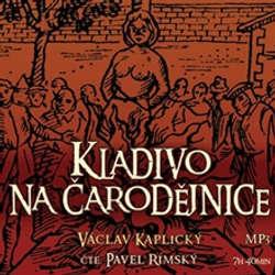 Audiokniha Kladivo na čarodějnice - Václav Kaplický - Pavel Rímský