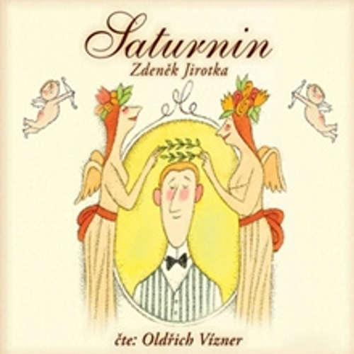 Audiokniha Saturnin - Zdeněk Jirotka - Oldřich Vízner