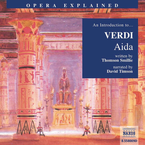 Opera Explained – Aida (EN)
