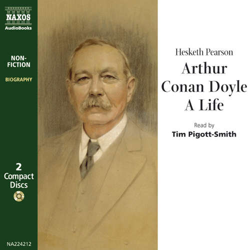 Audiobook Arthur Conan Doyle, A Life (EN) - Hesketh Pearson - Tim Pigott-Smith