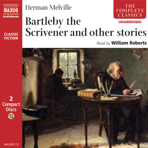 Audiobook Bartleby the Scrivener and other stories (EN) - Herman Melville - William Roberts