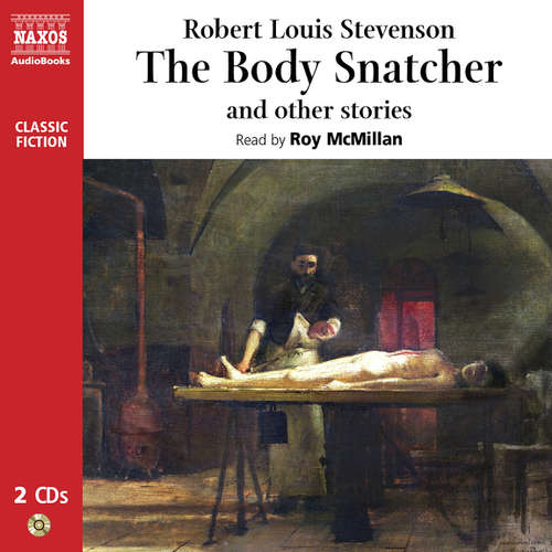 Audiobook The Body Snatcher and Other Stories (EN) - Robert Louis Stevenson - Roy McMillan