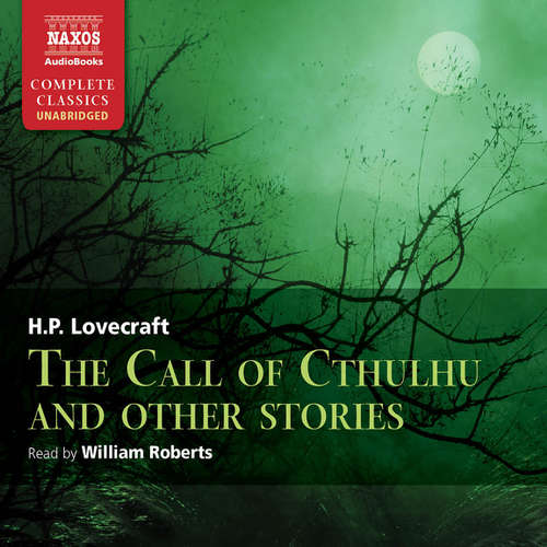 Audiobook The Call of Cthulhu and Other Stories (EN) - Howard Phillips Lovecraft - William Roberts