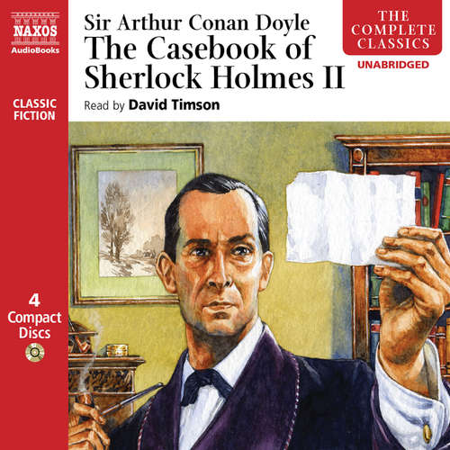 Audiobook The Casebook of Sherlock Holmes – Volume II (EN) - Arthur Conan Doyle - David Timson