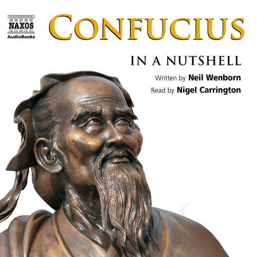 Audiobook Confucius – In a Nutshell (EN) - Neil Wenborn - Nigel Carrington