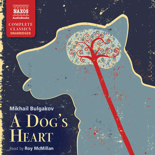 Audiobook A Dog's Heart (EN) - Mikhail Bulgakov - Roy McMillan