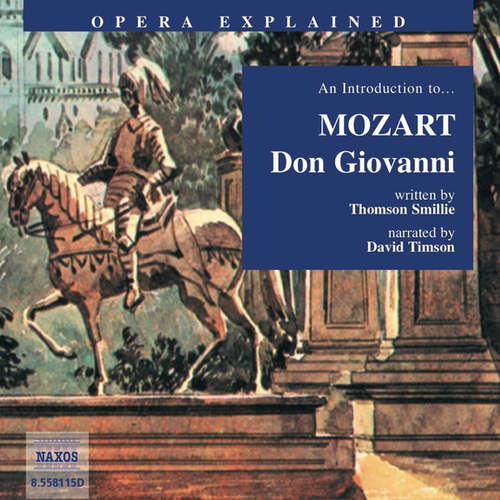 Audiobook Opera Explained – Don Giovanni (EN) - Thomson Smillie - David Timson