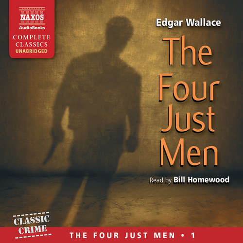 Audiobook The Four Just Men (EN) - Edgar Wallace - Bill Homewood