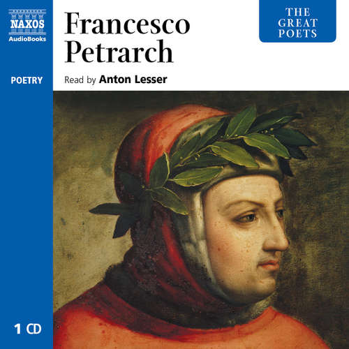 Audiobook The Great Poets – Francesco Petrarch (EN) - Francesco Petrarch - Anton Lesser