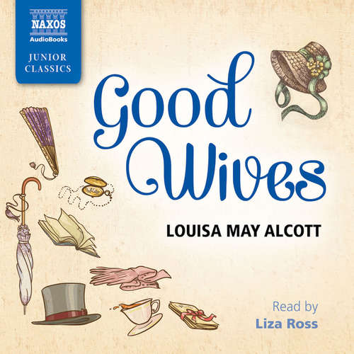 Audiobook Good Wives (EN) - Louisa M. Alcott - Liza Ross