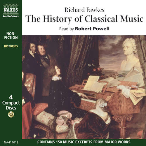 Audiobook The History of Classical Music (EN) - Richard Fawkes - Robert Powell