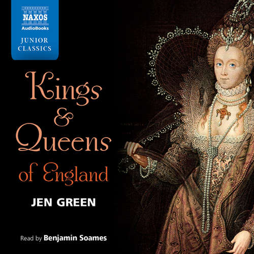 Audiobook Kings and Queens of England (EN) - Jen Green - Benjamin Soames