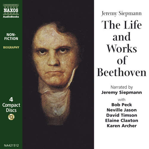 Audiobook The Life and Works of Beethoven (EN) - Jeremy Siepmann - Jeremy Siepmann