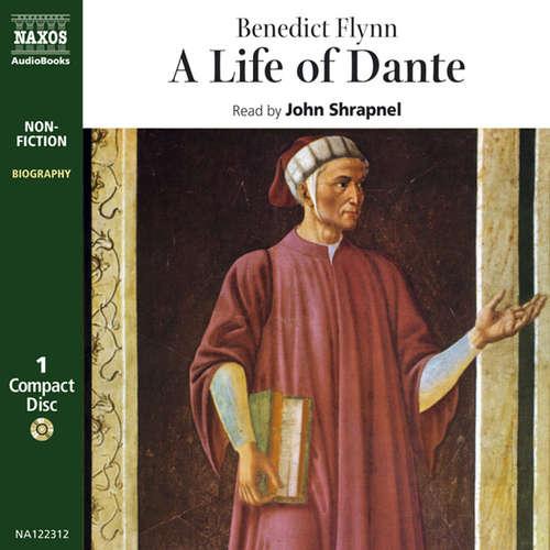 Audiobook A Life of Dante (EN) - Benedict Flynn - John Shrapnel