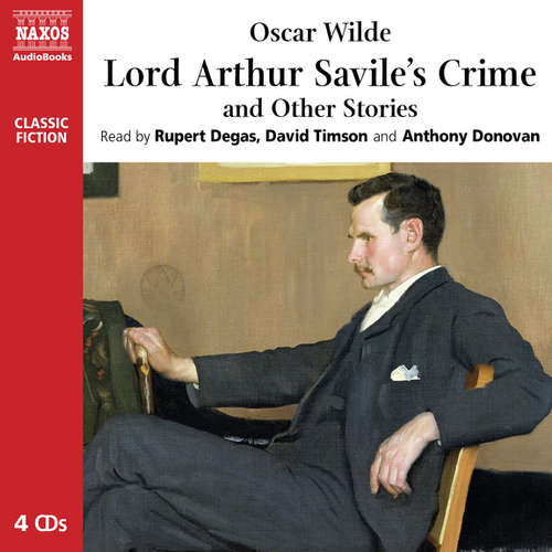 Audiobook Lord Arthur Savile's Crime and Other Stories (EN) - Oscar Wilde - Rupert Degas