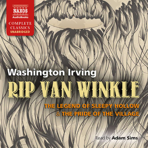 Audiobook Rip Van Winkle, The Legend of Sleepy Hollow & The Pride of the Village (EN) - Washington Irving - Adam Sims