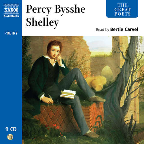 Audiobook The Great Poets – Percy Bysshe Shelley (EN) - Percy Bysshe Shelley - Bertie Carvel