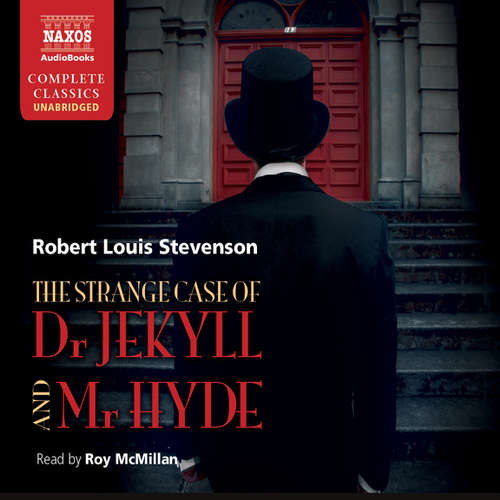 Audiobook The Strange Case of Dr Jekyll and Mr Hyde, Markheim (EN) - Robert Louis Stevenson - Roy McMillan