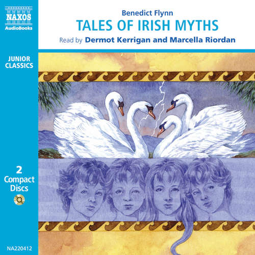 Audiobook Tales of Irish Myths (EN) - Benedict Flynn - Dermot Kerrigan