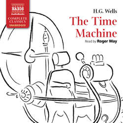 Audiobook The Time Machine (EN) - H.G. Wells - Roger May