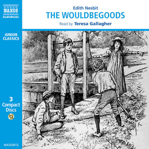 Audiobook The Wouldbegoods (EN) - Edith Nesbit - Teresa Gallagher