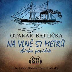 Audiokniha Na vlně 57 metrů - Otakar Batlička - Vít Dvorský