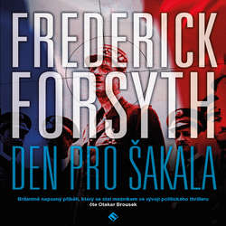 Audiokniha Den pro Šakala - Frederick Forsyth - Otakar Brousek ml.