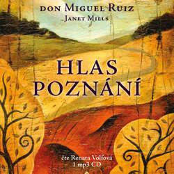 Audiokniha Hlas poznání - Don Miguel Ruiz - Renata Volfová