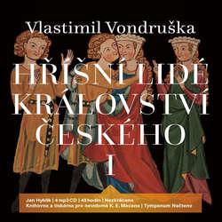 Audiokniha Hříšní lidé Království českého I. - Komplet - Vlastimil Vondruška - Jan Hyhlík